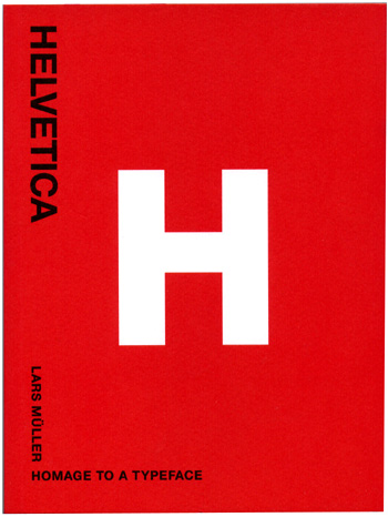 Helvetica - Homenage to a typeface